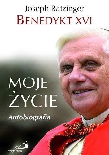 Okładka książki Moje życie. Autobiografia