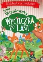 Wycieczka do lasu. Biblioteczka przedszkolaka