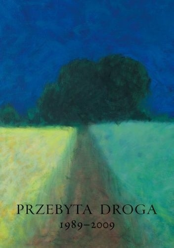 Okładka książki Przebyta droga 1989-2009