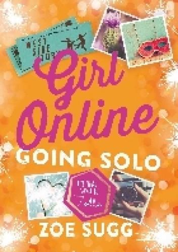 Okładka książki Girl Online. Going Solo