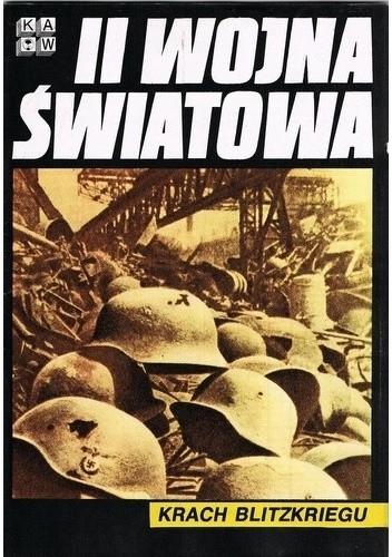 Okładka książki II Wojna Światowa. Krach Blitzkriegu