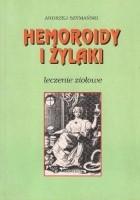 Hemoroidy i żylaki. Leczenie ziołowe