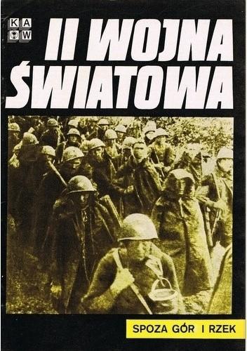 Okładka książki II Wojna Światowa. Spoza gór i rzek