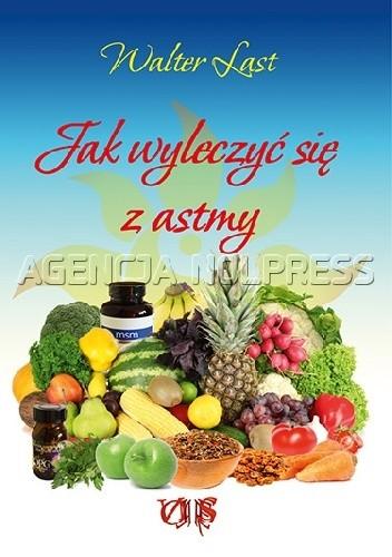Okładka książki Jak wyleczyć się z astmy