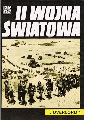 """Okładka książki II Wojna Światowa. """"Overlord"""""""