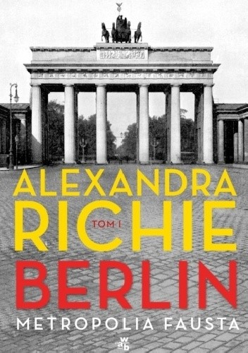 Okładka książki Berlin. Metropolia Fausta. Tom 1