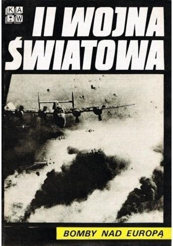 Okładka książki II Wojna Światowa. Bomby nad Europą