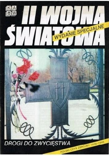 Okładka książki II Wojna Światowa. Drogi do Zwycięstwa. Polski czyn zbrojny 1939-1945