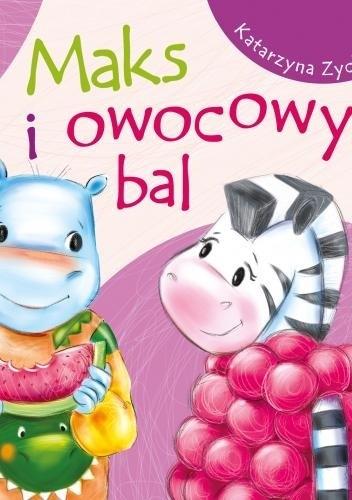 Okładka książki Maks i owocowy bal