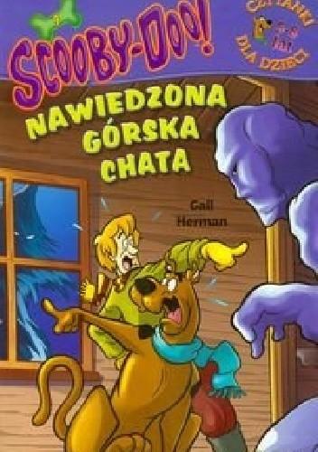 Okładka książki Scooby-Doo! Nawiedzona górska chata