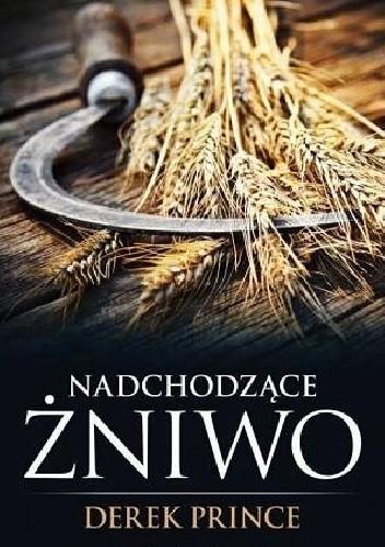 Okładka książki Nadchodzace Żniwo