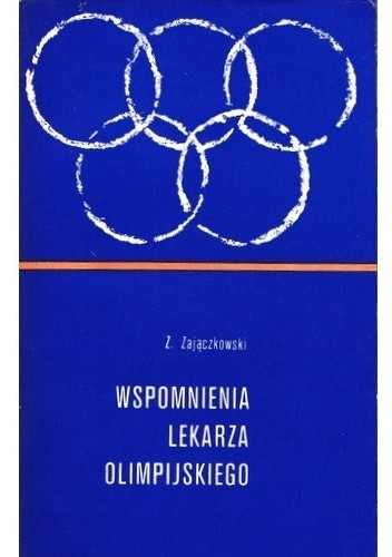 Okładka książki Wspomnienia lekarza olimpijskiego
