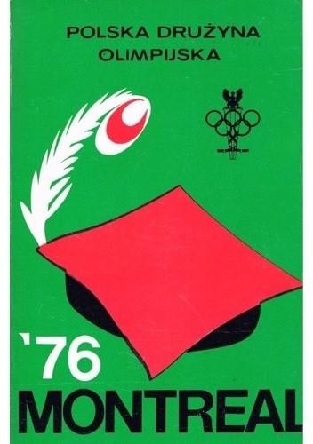 Okładka książki Polska drużyna olimpijska Montreal 1976