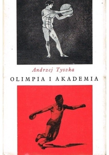 Okładka książki Olimpia i Akademia. Szkice o humanistycznej treści sportu