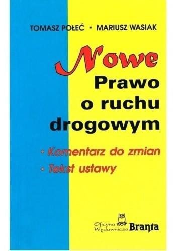 Okładka książki Nowe prawo o ruchu drogowym. Komentarz do zmian. Tekst ustawy