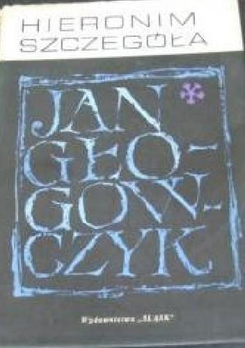 Okładka książki Jan Głogowczyk