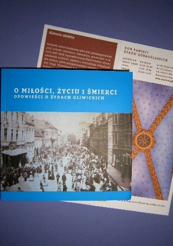 Okładka książki O miłości, życiu i śmierci. Opowieści o Żydach gliwickich