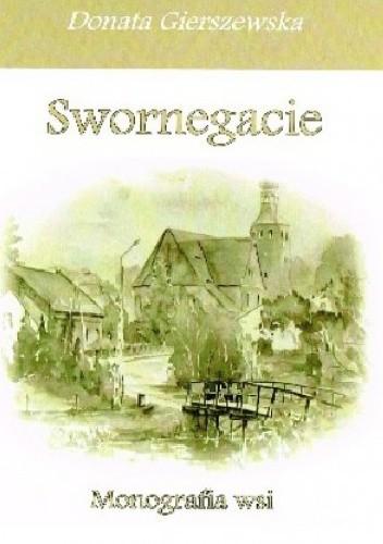 Okładka książki Swornegacie: monografia wsi.