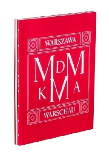 Okładka książki Architektoniczna spuścizna socrealizmu w Warszawie i Berlinie. MDM/KMA