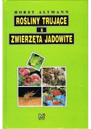 Okładka książki Rośliny trujące i zwierzęta jadowite