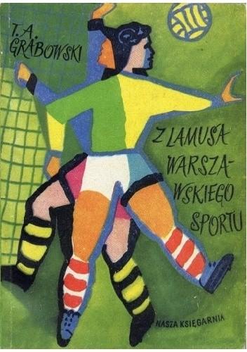 Okładka książki Z lamusa warszawskiego sportu
