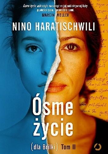 Okładka książki Ósme życie (dla Brilki). Tom 2