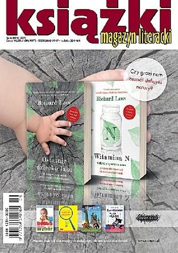 Okładka książki Magazyn Literacki Książki 6/2016 (237)