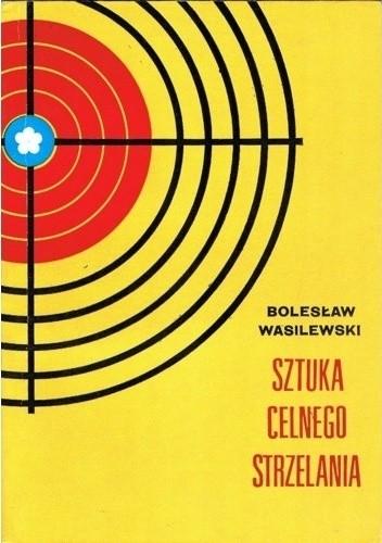 Okładka książki Sztuka celnego strzelania