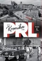 Kronika PRL. Warszawa
