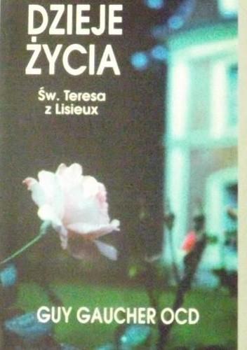 Okładka książki Dzieje życia - Św. Teresa z Lisieux