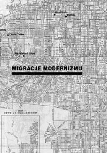 Okładka książki Migracje modernizmu