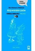 Alice's adventures in Wonderland. Alicja w krainie czarów w wersji angielsko-polskiej
