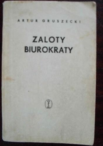 Okładka książki Zaloty biurokraty