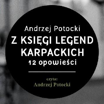 Okładka książki Z księgi legend karpackich : 12 opowieści