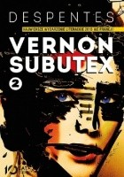 Vernon Subutex. Tom 2