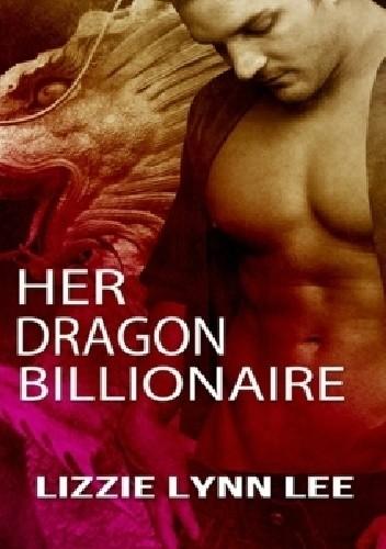 Okładka książki Her Dragon Billionaire