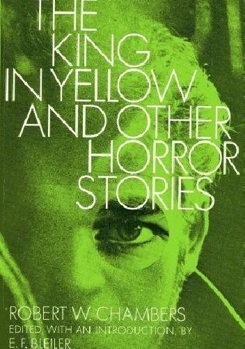 Okładka książki The King in Yellow and Other Horror Stories