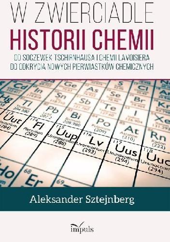 Okładka książki W zwierciadle historii chemii