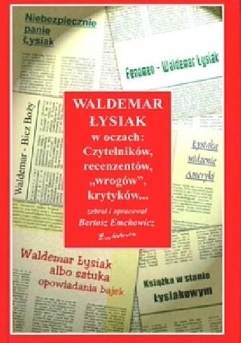 Okładka książki Waldemar Łysiak w oczach...