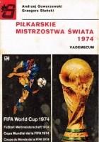 Piłkarskie Mistrzostwa Świata 1974. Vademecum