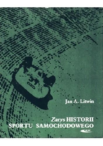 Okładka książki Zarys historii sportu samochodowego