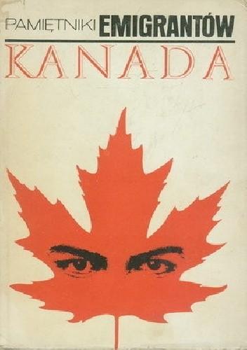 Okładka książki Pamiętniki emigrantów. Kanada