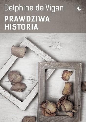 Okładka książki Prawdziwa historia