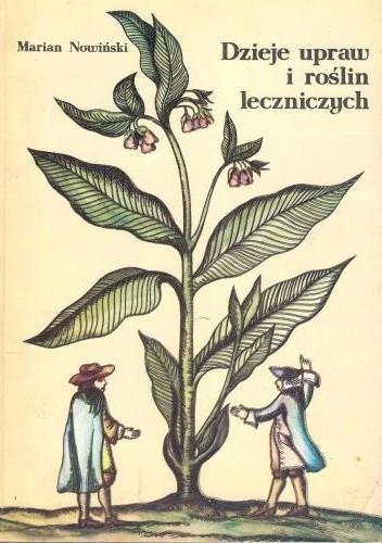 Okładka książki Dzieje upraw i roślin leczniczych