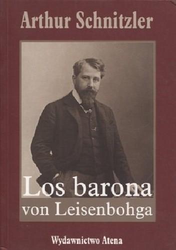Okładka książki Los barona von Leisenbohga