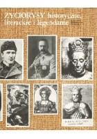 Życiorysy historyczne, literackie i legendarne. 2