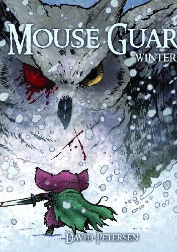 Okładka książki Mouse Guard: Winter 1152