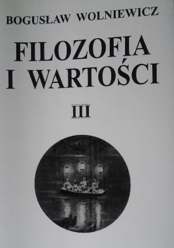 Okładka książki Filozofia i Wartości III