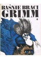 Baśnie braci Grimm t. II