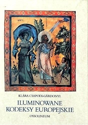 Okładka książki Iluminowane kodeksy europejskie